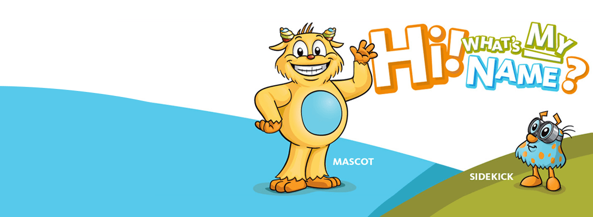 Help us Name our New Mascot and Sidekick!