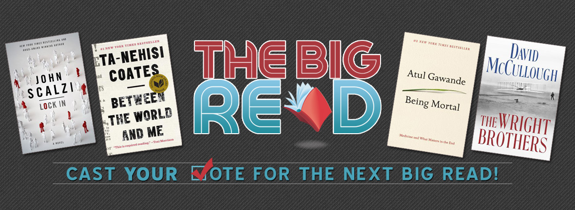 VOTE FOR THE NEXT BIG READ BOOK